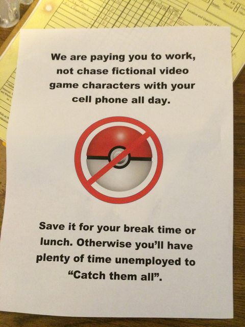 No Pokemong in working hours