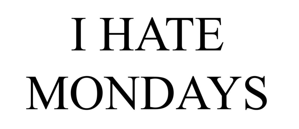 hate_mondays